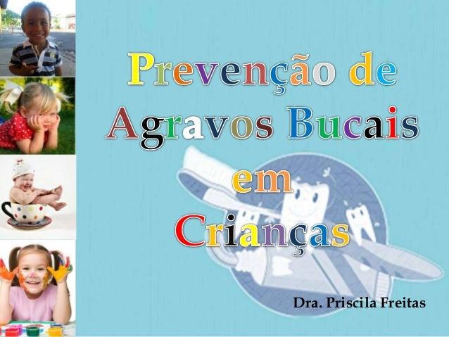 Dra. Priscila Freitas