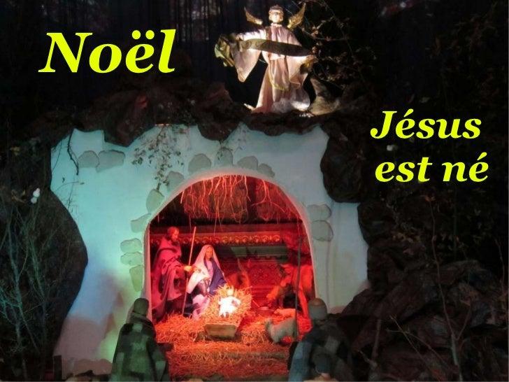 Noël Jésus  est né
