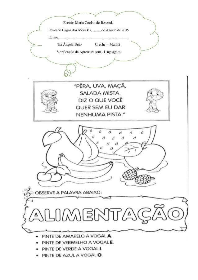Escola: Maria Coelho de Resende Povoado Lagoa dos Meireles, ____ de Agosto de 2015 Eu sou:________________________________...