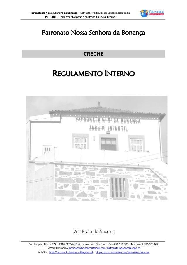 Patronato de Nossa Senhora da Bonança - Instituição Particular de Solidariedade Social PNSB.RI.C - Regulamento Interno da ...