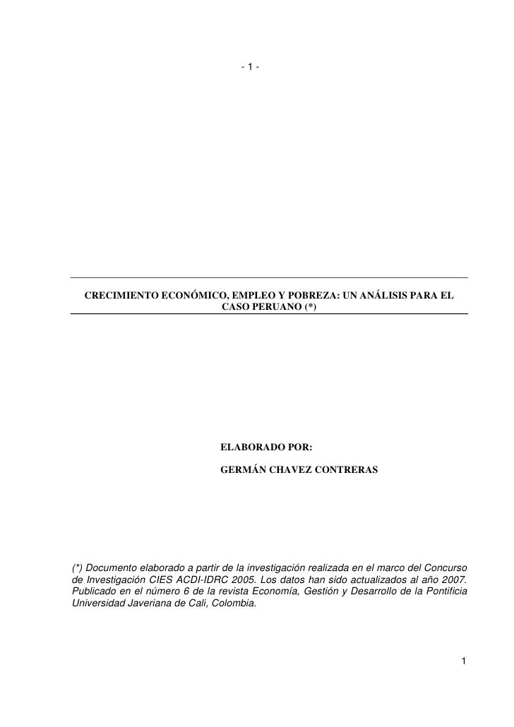 -1-       CRECIMIENTO ECONÓMICO, EMPLEO Y POBREZA: UN ANÁLISIS PARA EL                       CASO PERUANO (*)             ...