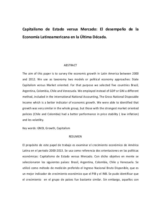 Capitalismo de Estado versus Mercado: El desempeño de la Economía Latinoamericana en la Última Década. ABSTRACT The aim of...