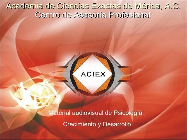 Academia de Ciencias Exactas de Mérida, A.C.Academia de Ciencias Exactas de Mérida, A.C. Centro de Asesoría ProfesionalCen...