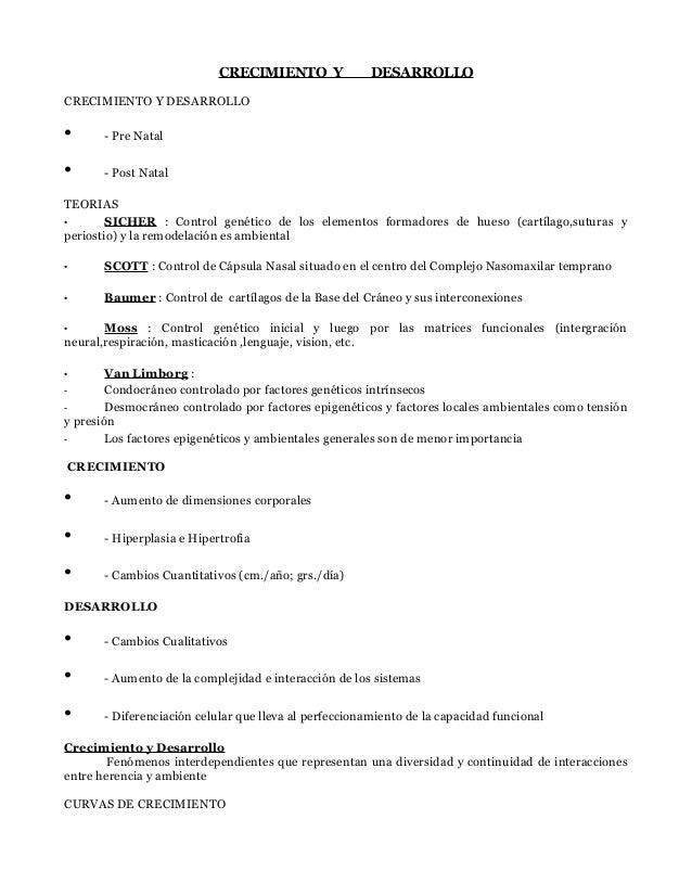 CRECIMIENTO Y               DESARROLLOCRECIMIENTO Y DESARROLLO•      - Pre Natal•      - Post NatalTEORIAS•       SICHER :...
