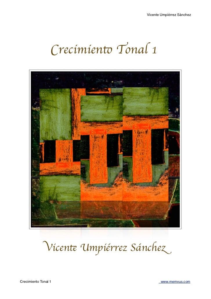 Vicente Umpiérrez Sánchez                  Crecimiento Tonal 1               Vicente Umpiérrez SánchezCrecimiento Tonal 1 ...