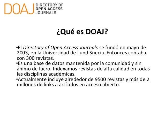 Publicar en acceso abierto: indexación en DOAJ y buenas prácticas Slide 3