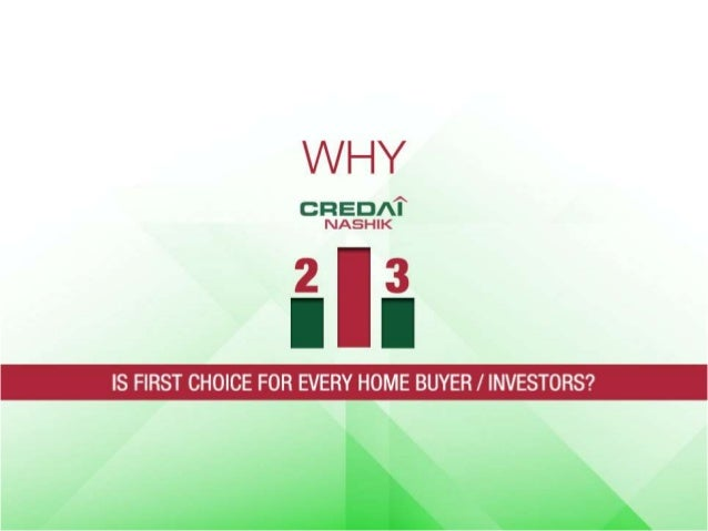 CREDAI Nashik is first choice for every home buyer/ investors!