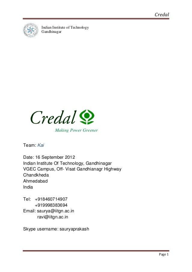 Credal Indian Institute of Technology Gandhinagar  Making Power Greener Team: Kai Date: 16 September 2012 Indian Institute...