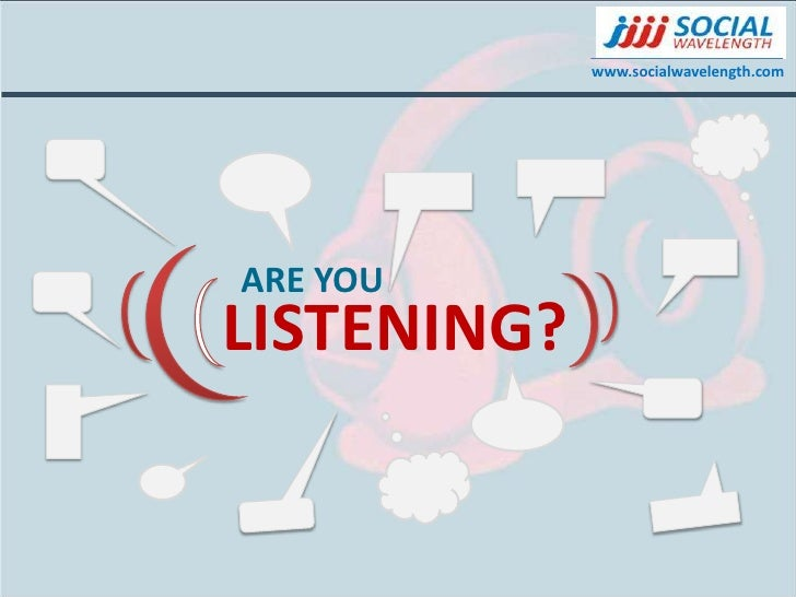 ARE YOU <br />LISTENING?<br />