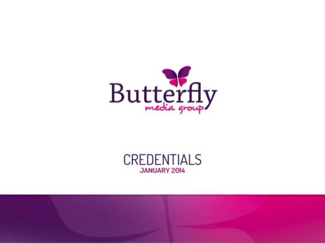 Butterfly Media Group Credentials 2014
