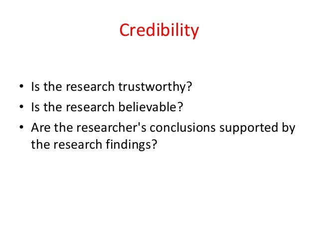 validity credibility reliability essay Qualitative validity internal validity: credibility: no one has adequately explained how the operational procedures used to assess validity and reliability.