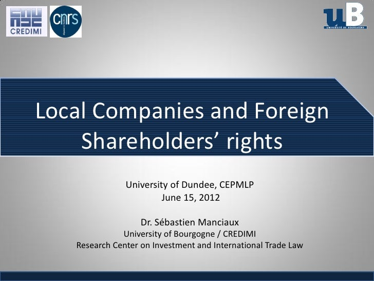 Local Companies and Foreign    Shareholders' rights               University of Dundee, CEPMLP                        June...