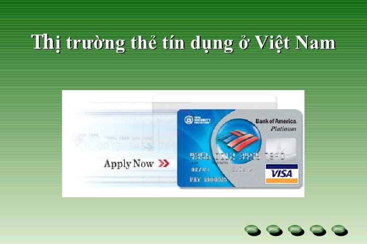 Th ị trường thẻ tín dụng ở Việt Nam