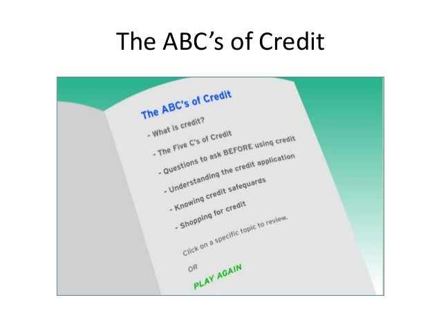 The ABC's of Credit