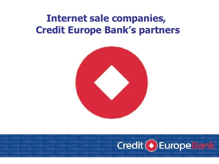 Internet sale companies,  Credit Europe Bank's partners