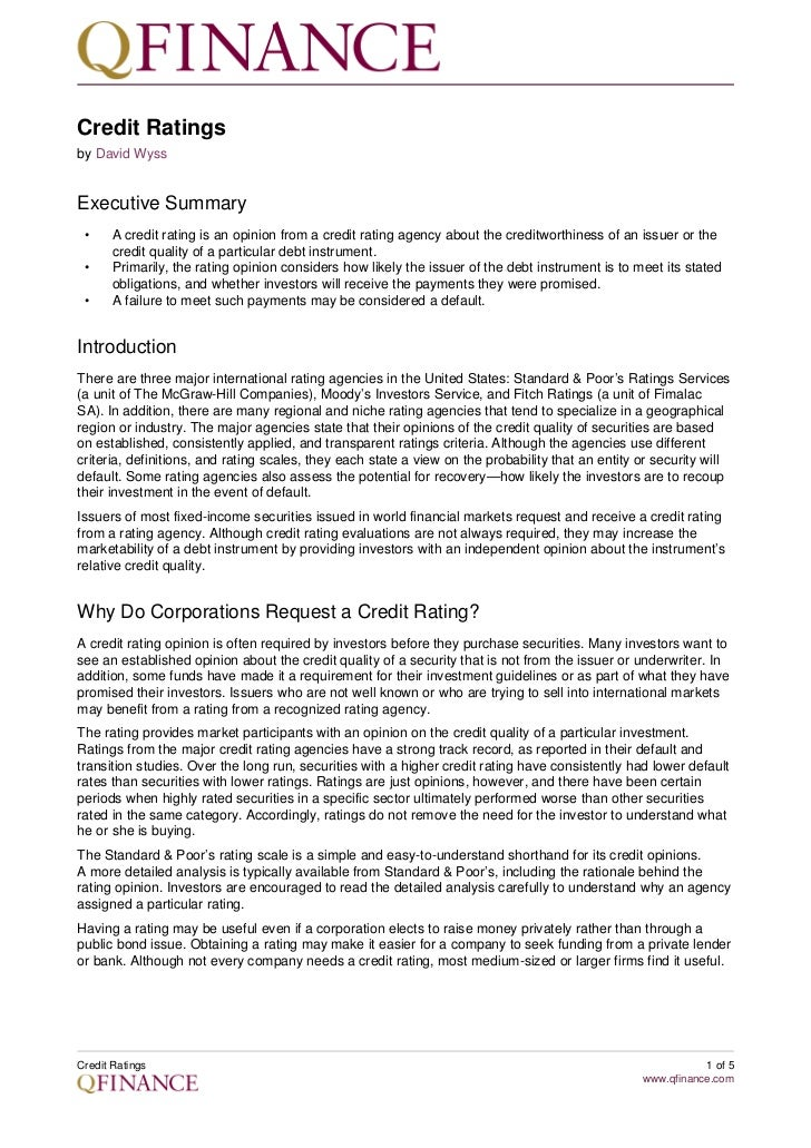 Credit Ratingsby David WyssExecutive Summary •     A credit rating is an opinion from a credit rating agency about the cre...