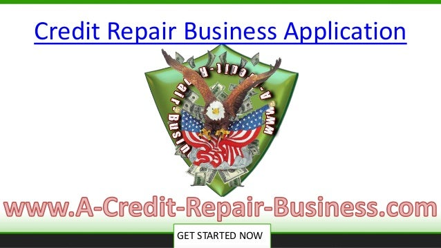 GET STARTED NOW Credit Repair Business Application