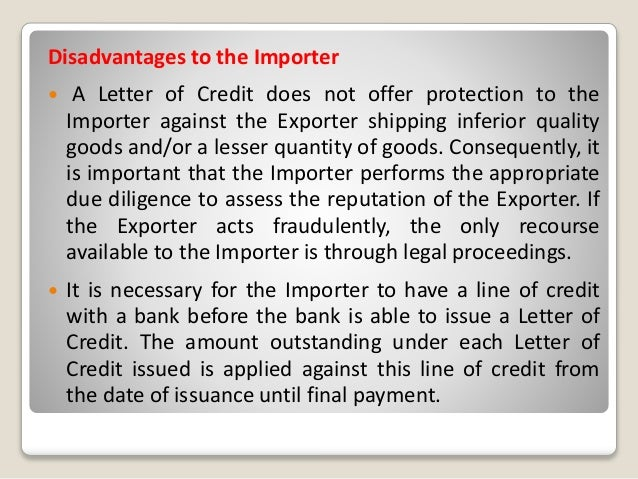 Disadvantages To The Importer A Letter Of Credit