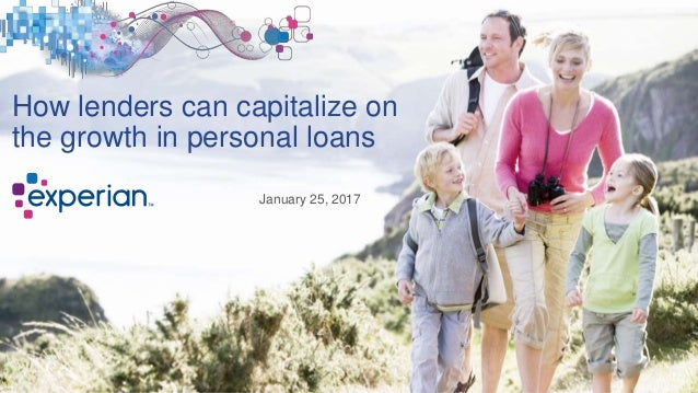 How lenders can capitalize on the growth in personal loans January 25, 2017