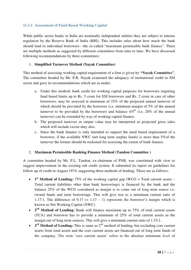 11.1.1 Assessment of Fund Based Working CapitalWhile public sector banks in India are nominally independent entities they ...
