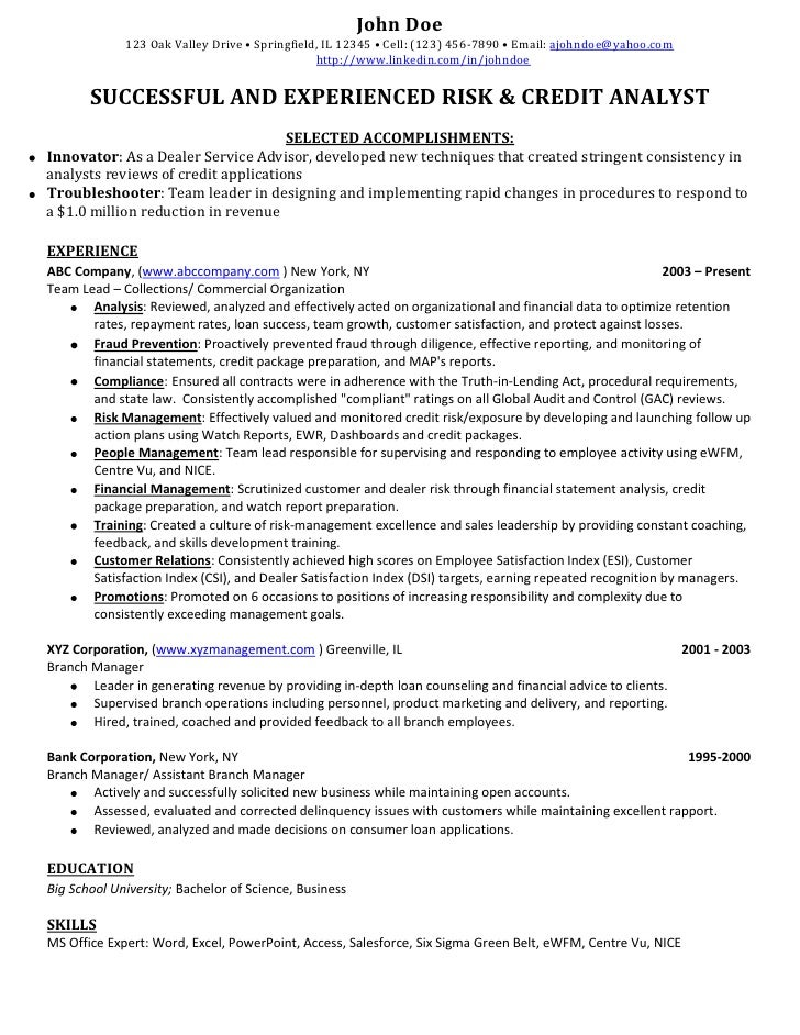Credit Banking Analyst Sample Resume. John Doeu003cbr /u003e123 Oak Valley Drive U2022  Springfield, IL 12345 U2022