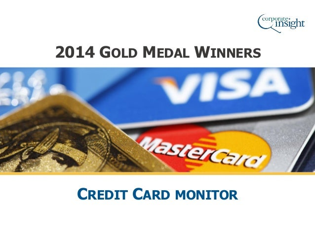 2014 GOLD MEDAL WINNERS CREDIT CARD MONITOR