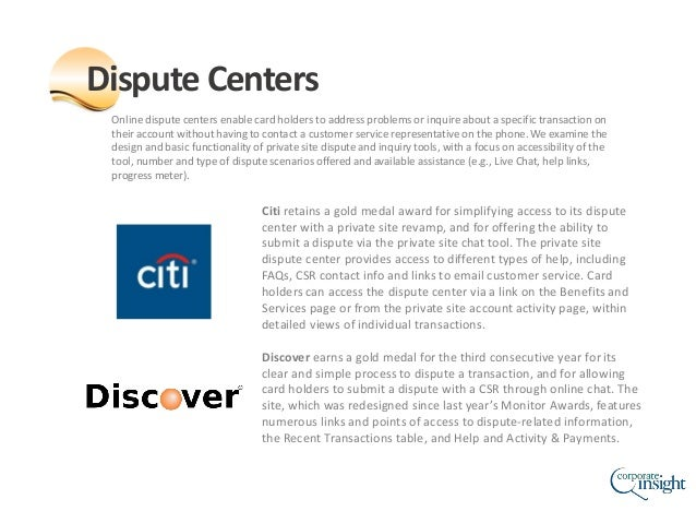 Online dispute centers enable card holders to address problems or inquire about a specific transaction on their account wi...