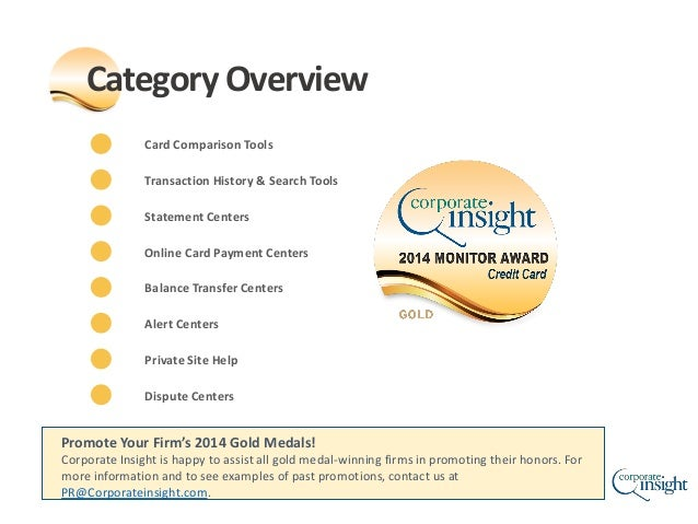 Promote Your Firm's 2014 Gold Medals! Corporate Insight is happy to assist all gold medal-winning firms in promoting their...