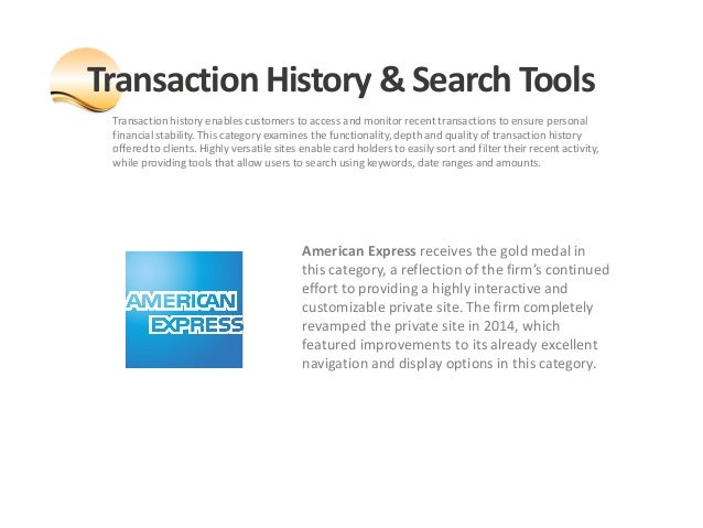 Transaction history enables customers to access and monitor recent transactions to ensure personal financial stability. Th...