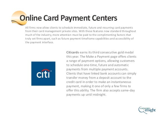 All firms now allow clients to schedule immediate, future and recurring card payments from their card management private s...