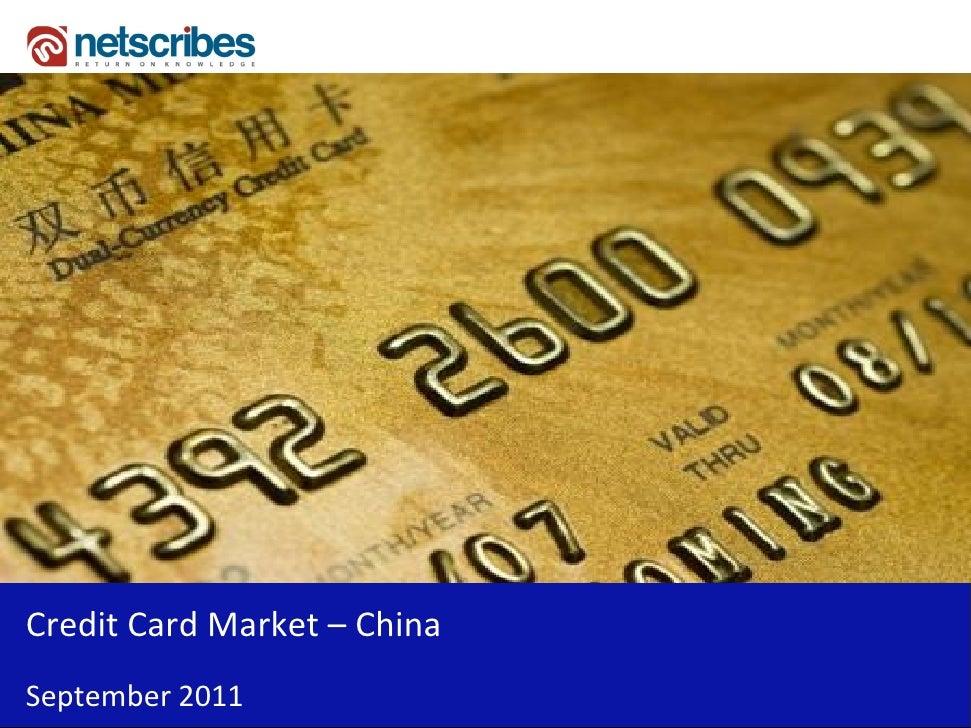 Credit Card Market – ChinaSeptember 2011