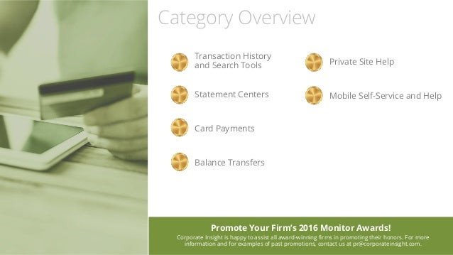 Category Overview Promote Your Firm's 2016 Monitor Awards! Corporate Insight is happy to assist all award-winning firms in...