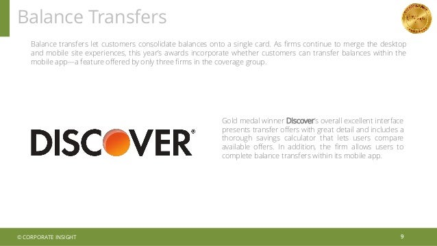 Balance Transfers 9 Balance transfers let customers consolidate balances onto a single card. As firms continue to merge th...