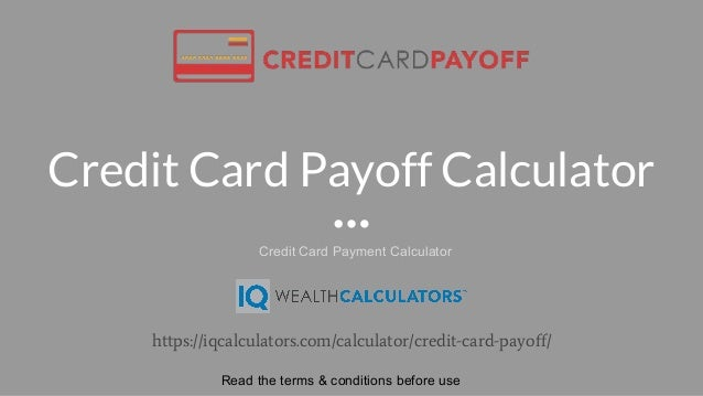 Credit Card Payoff Calculator Https://iqcalculators.com/calculator/credit   ...