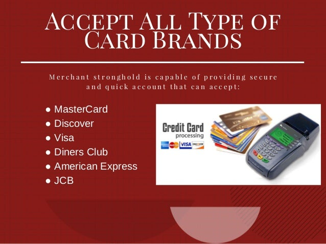 High risk credit card processors acceptance services for home auto wa 4 accept all type of card brands m e r c h a n t s t r o n g h o l d i s c a p a b l e o f p r o v i d i n g s e c u r reheart Choice Image