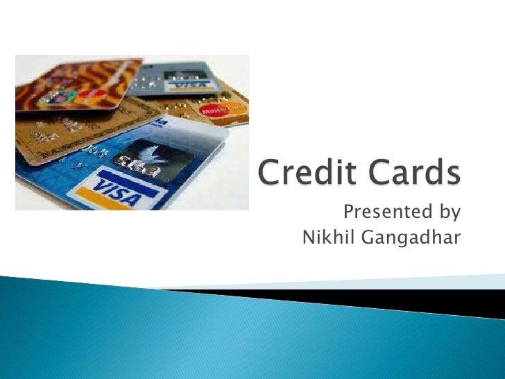 Presented byNikhil Gangadhar