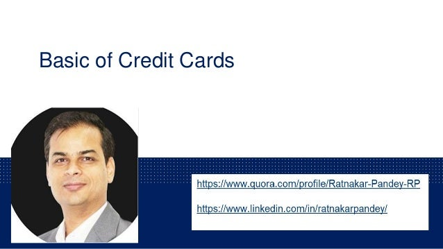 Basic of Credit Cards