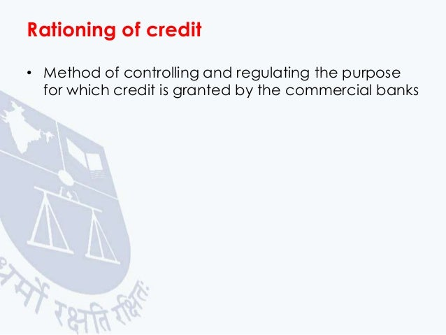 credit control by central bank Credit control is the regulation of credit by the central bank for achieving some definite objectives modern economy is a credit economy because credit has come to.