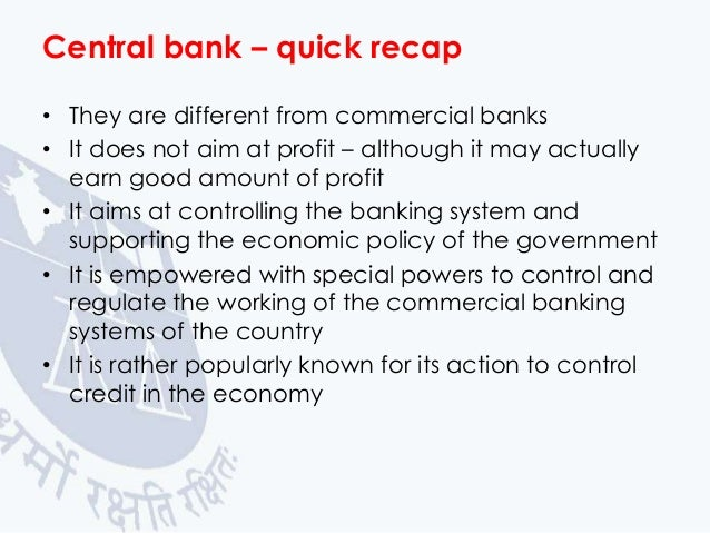 credit control by central bank Credit control methods of rbi or quantitative and qualitative measures of rbi what is credit control: credit control is an important tool used by the reserve bank of india, a major weapon of the monetary policy used to control the demand and supply of.