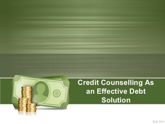 Credit Counselling As  an Effective Debt       Solution