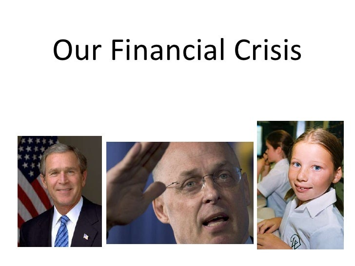 Our Financial Crisis<br />
