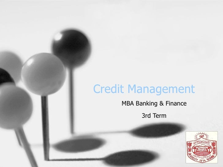 Credit Management MBA Banking & Finance 3rd Term