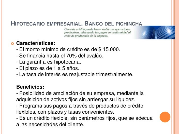 Tasa de interes credito hipotecario banco pichincha for Creditos hipotecarios bancor