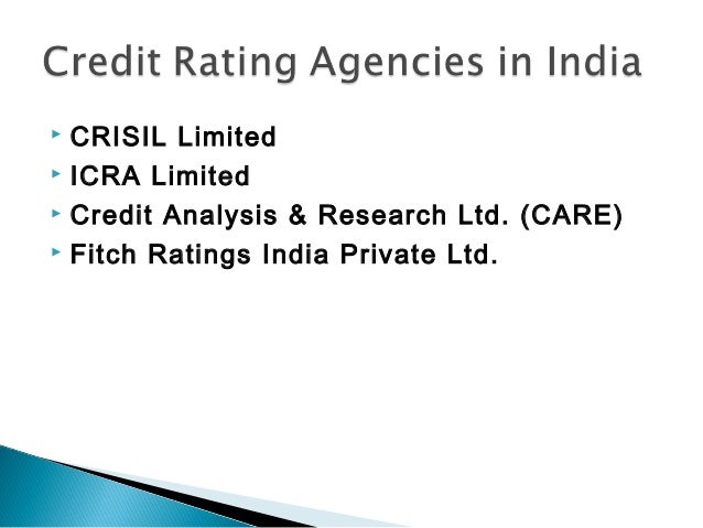 indian credit ratings Investment information and credit rating agency of india (iicra) in addition to being a leading credit rating agency with expertise in virtually every sector of the indian economy, icra has broad-based its services for the corporate and financial sectors, both in india and overseas, and currently offers its services under the following banners:.