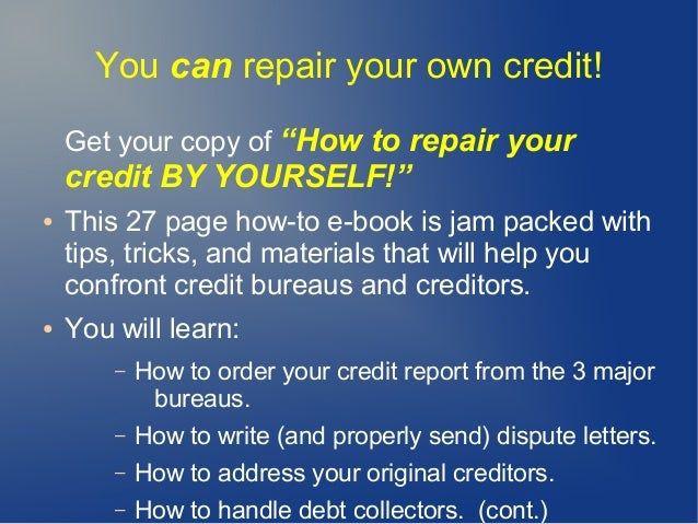Credit repair slideshow 6 you can repair your own credit solutioingenieria Gallery