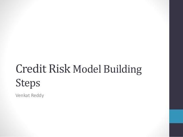Credit Risk Model Building Steps Venkat Reddy