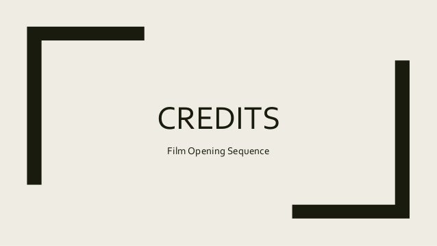 CREDITS Film Opening Sequence