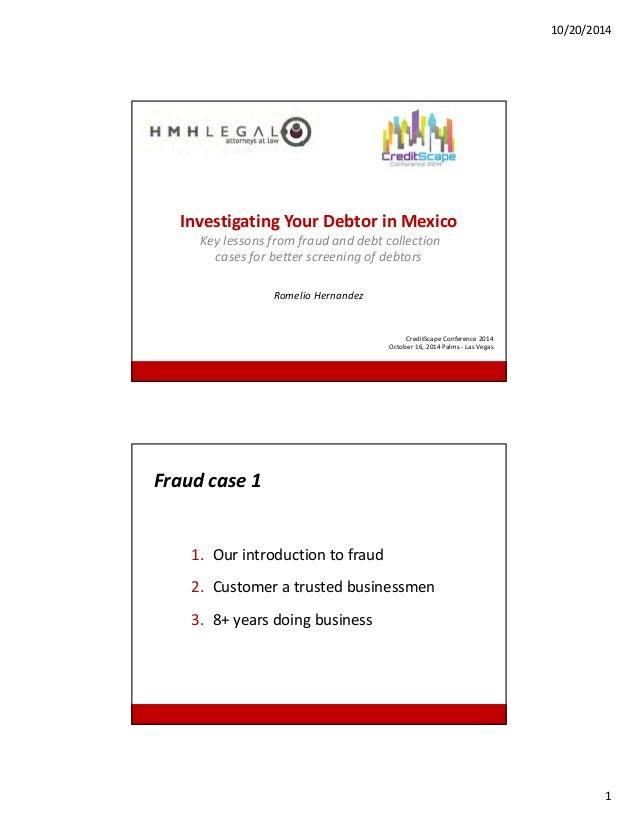 Investigating your Debtor in Mexico, 2014 CreditScape, Western Region Credit Conference Seminar Slide Deck