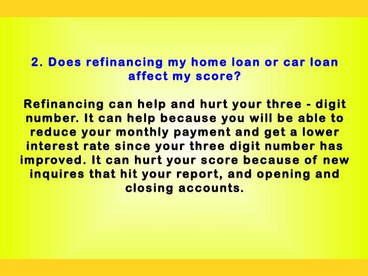 Does refinancing car loan hurt your credit score