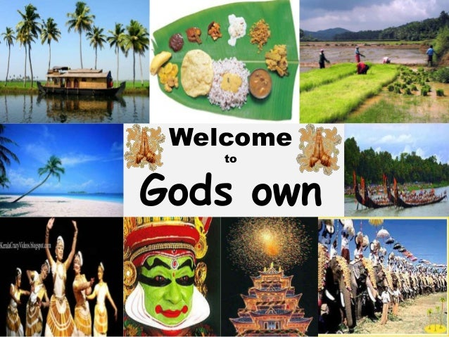Welcome    toGods own country